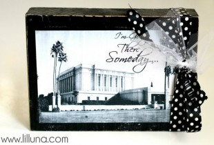 I'm Going there Someday LDS Temple Blocks - Cute and inexpensive craft on { lilluna.com }
