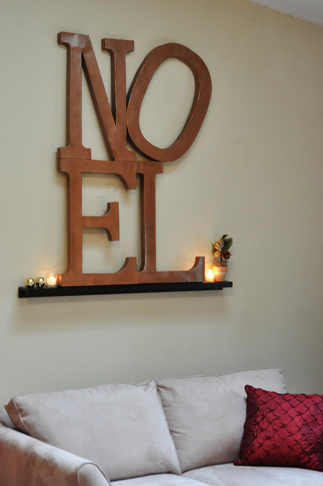 How to make your own NOEL Word Art! Super easy and cheap! Paper mache letters and some rustoleum makes for great decor!