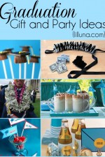 Graduation Gift and Party Ideas for your favorite graduate! { lilluna.com }