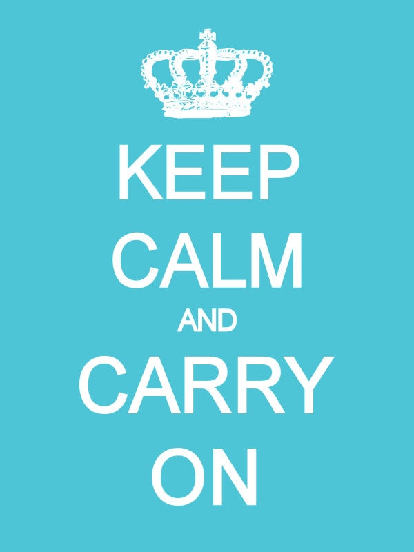 Free Keep Calm and Carry On Prints in lots of colors. { lilluna.com }