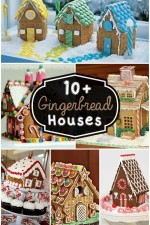 10+ Gingerbread Houses