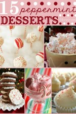 15+ Pepperment Desserts - Perfect for holiday treats and neighbor gifts!!! { lilluna.com }