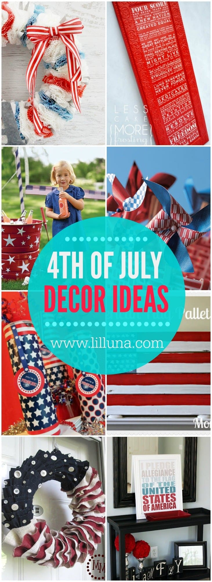 4th of July Decorations - A great collection of red, white and blue decor ideas to help you decorate your home and events this July!