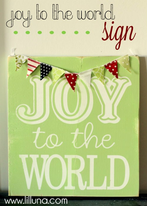 How to make this adorable Joy to the World Sign! Easy and such a cute decor item!!