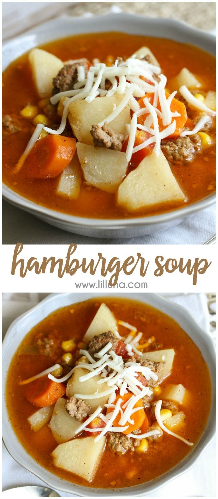 Hearty and delicious Hamburger Soup that is filled with corn, carrots, potatoes and more! Get the recipe on { lilluna.com }