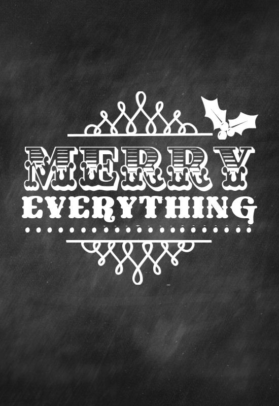 Merry Everything Printables!! Add a frame and keep for yourself or give as a gift!!