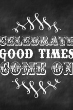 New Years - Celebrate Good Times Printable on { lilluna.com }
