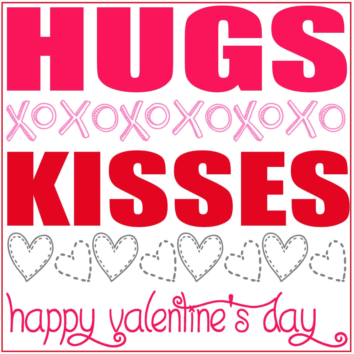 Valentines Hugs And Kisses Gift