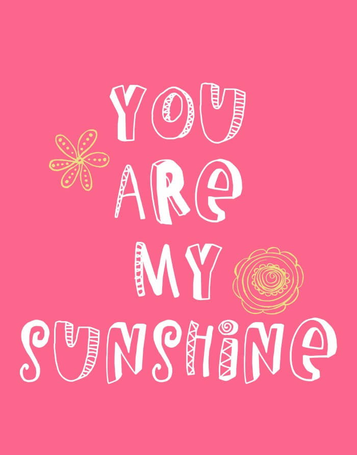 You Are My Sunshine - 1