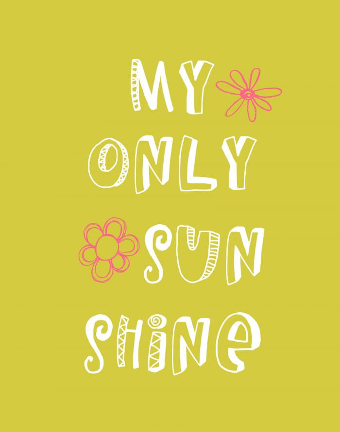 You Are My Sunshine - 2