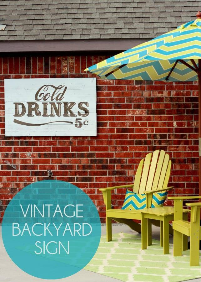VINTAGE Cold Drinks Sign Tutorial { lilluna.com } The perfect outdoor decor piece!