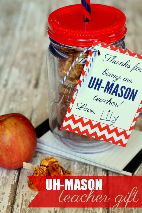 Uh-MASON Teacher Gift idea & print on { lilluna.com } Fill with yummy treats!