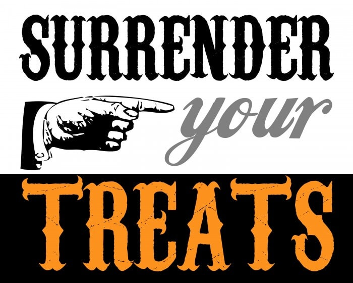 Surrender Your Treats Free Printable on { lilluna.com } super cute! Add to any frame and make a great gift!!