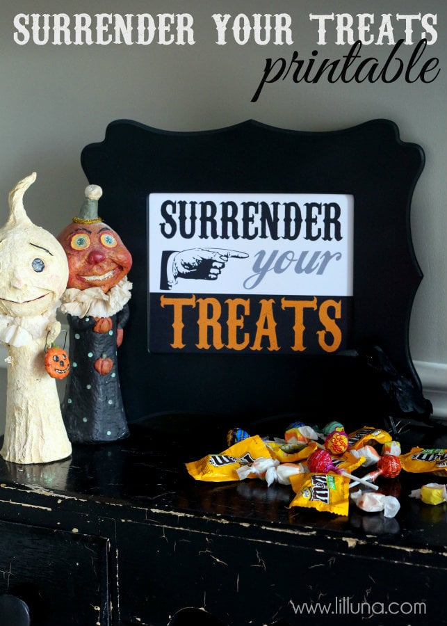 Surrender Your Treats Printable on { lilluna.com } Such a great decor piece!! Just put in a frame!