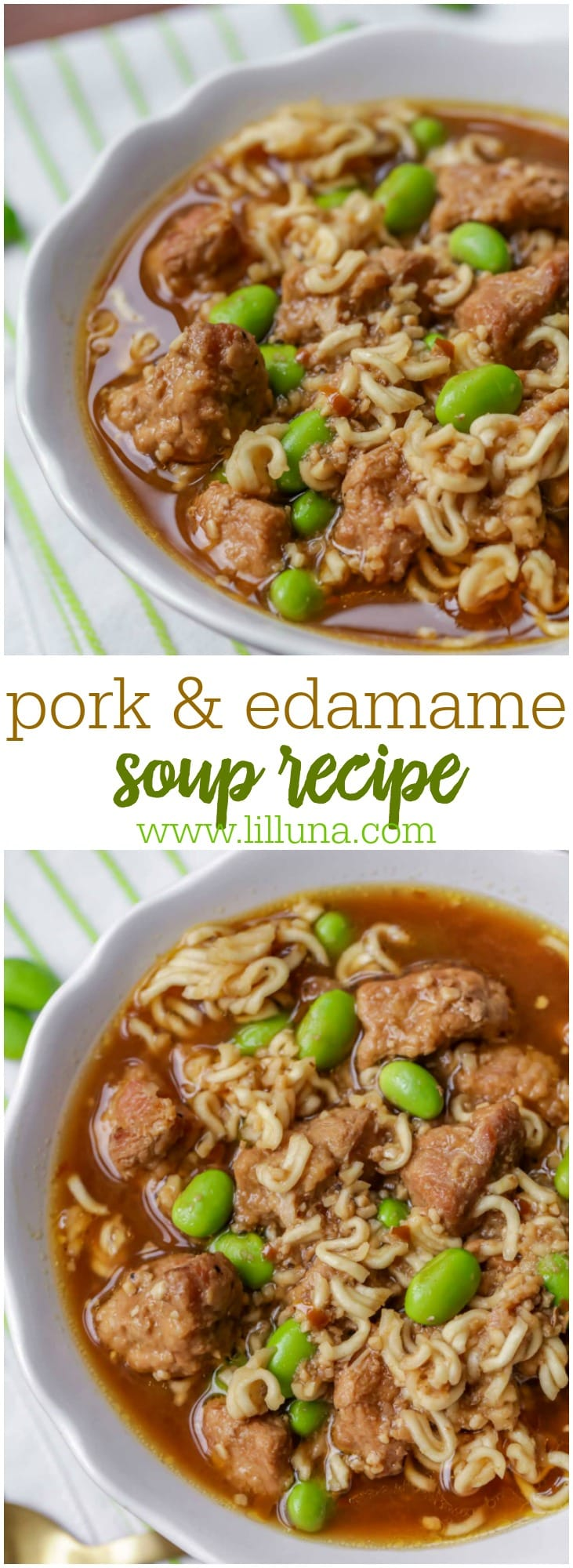 We love this Pork and Edamame Soup recipe Ingredients include pork, ramen noodles, edamame, & lots of seasonings!