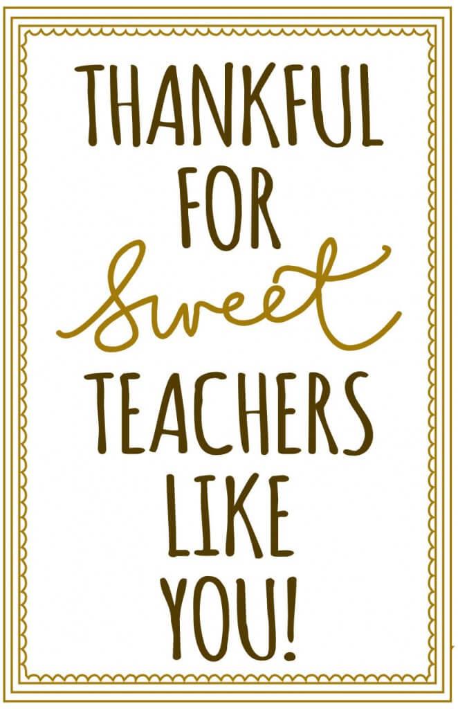 Thankful for Sweet Teachers Like You Print