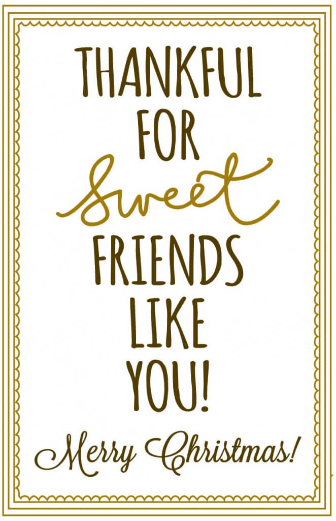 Thankful for sweet friends Print - Christmas