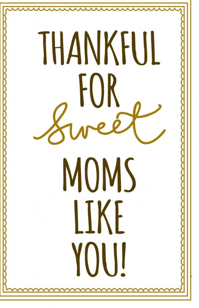 Thankful for sweet moms like you Print