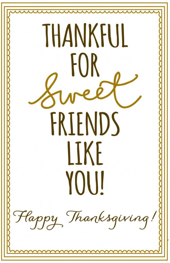 Thanksgiving - Thankful for sweet friends Print