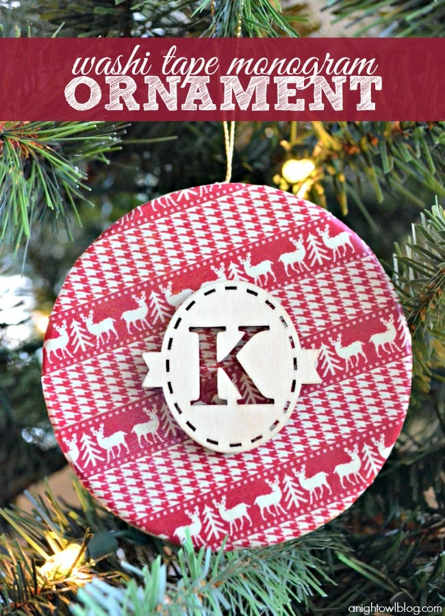 How to make this super cute Washi Tape Monogram Ornament. Easy to make & few supplies needed. This would make a great gift!