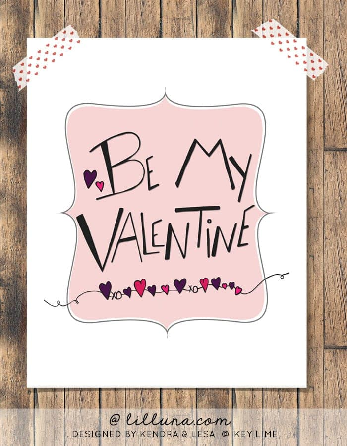 Be My Valentine Free Print on { lilluna.com } Just add a frame and you have cute decor!