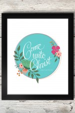 Come Unto Christ Free Printable