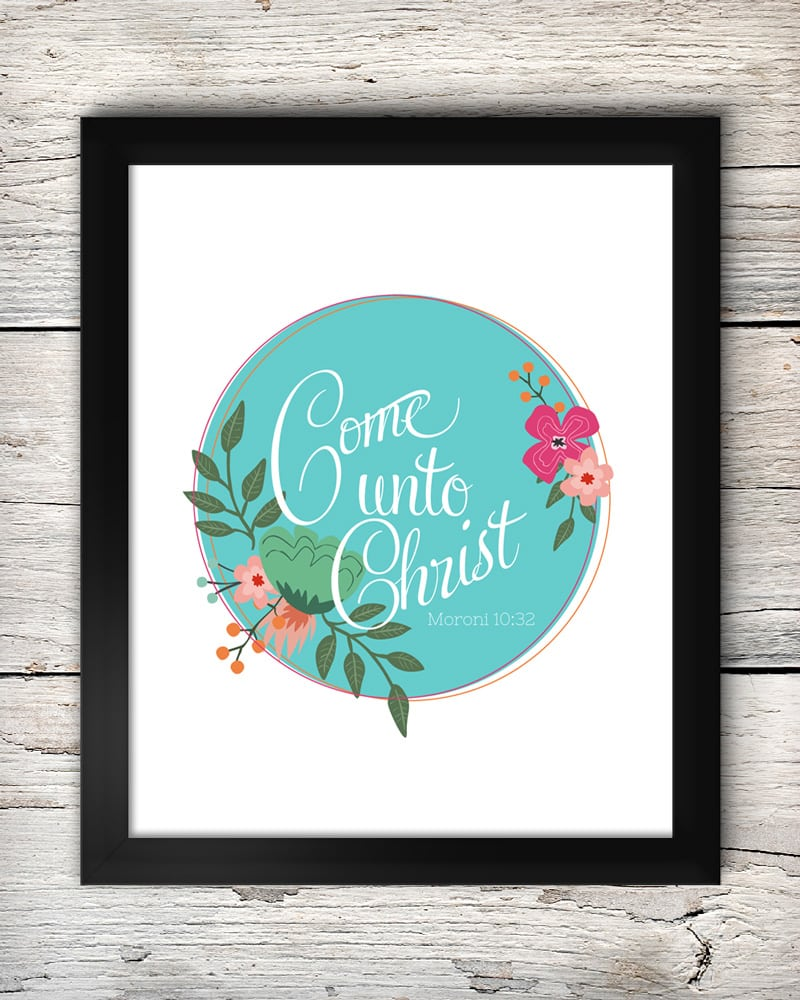 Come Unto Christ - free printable on { lilluna.com }. This would make a great gift!