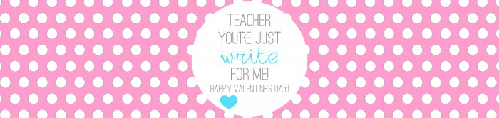 Valentine's - Teacher Gift - Write on - PINK