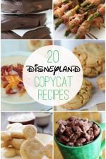 20+ Disneyland Copycat Recipes