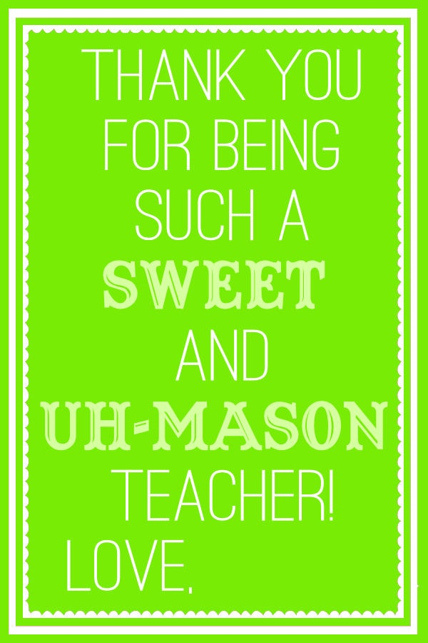 Sweet and Uh Mason Teacher Tags - Green