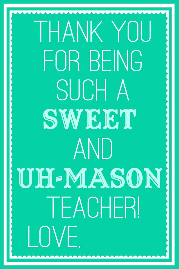 Sweet and Uh Mason Teacher Tags - Turquoise