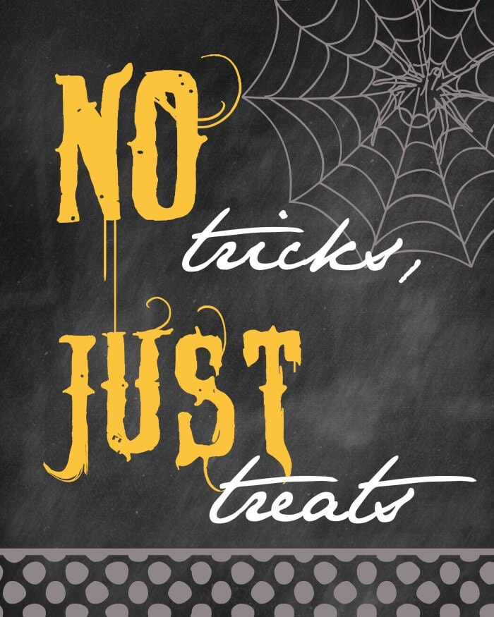 Halloween - No Tricks, Just Treats print