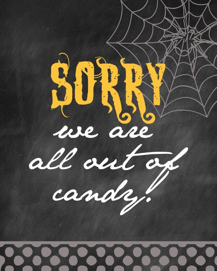Halloween - Sorry, We are All out of Candy print