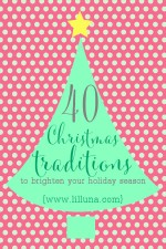 40+ Christmas Traditions