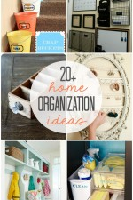 20+ Home Organization Ideas