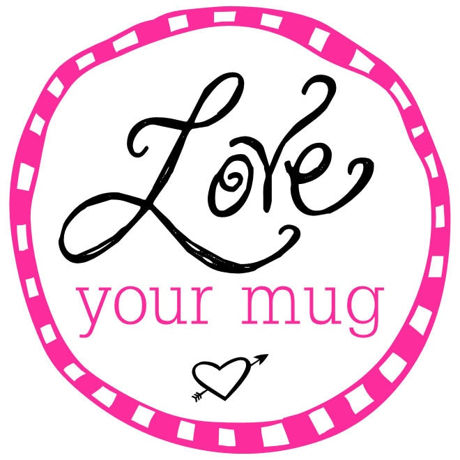 Valentine's - Love Your Mug Print