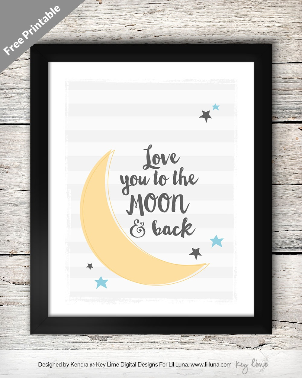 FREE Love you to the Moon and Back Printable on { lilluna.com } Great decor idea for your nursery!