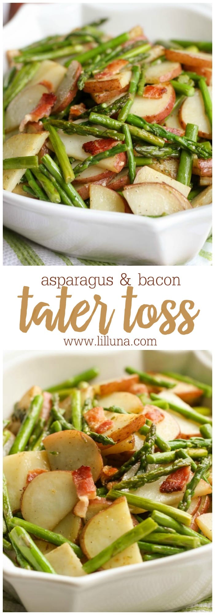 One of our favorite side dishes - Asparagus Tater Toss! This recipes has asparagus, potatoes, AND bacon! So delicious!!