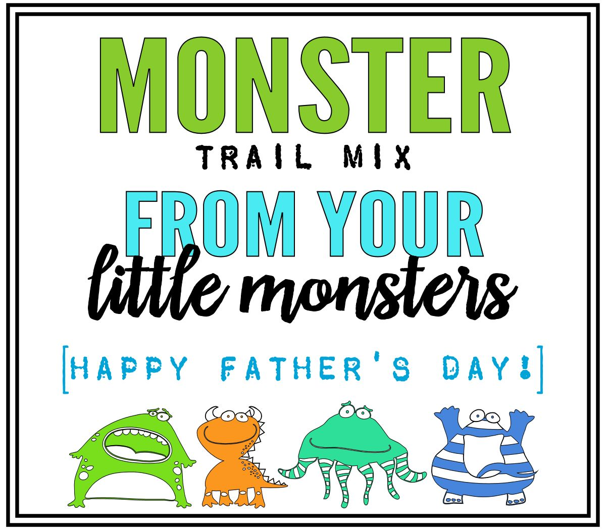 Father's Day - Monster Trail Mix Tag
