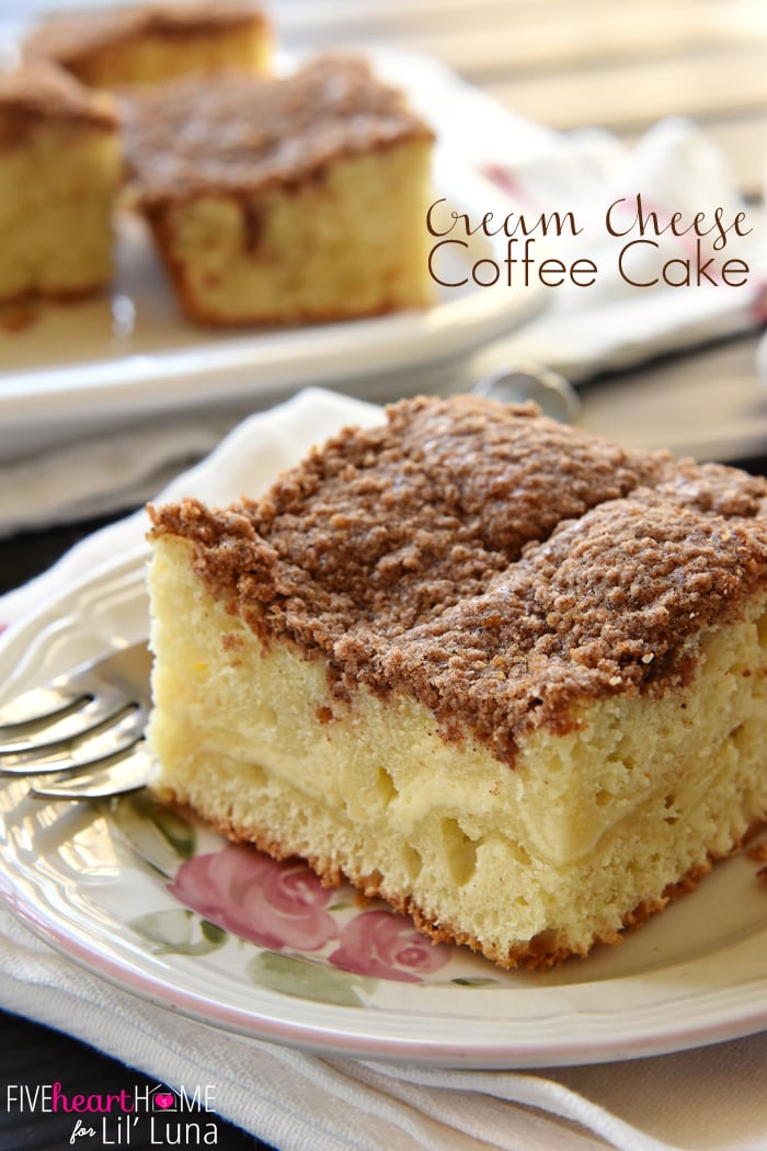 Cream Cheese Coffee Cake With Cinnamon Streusel