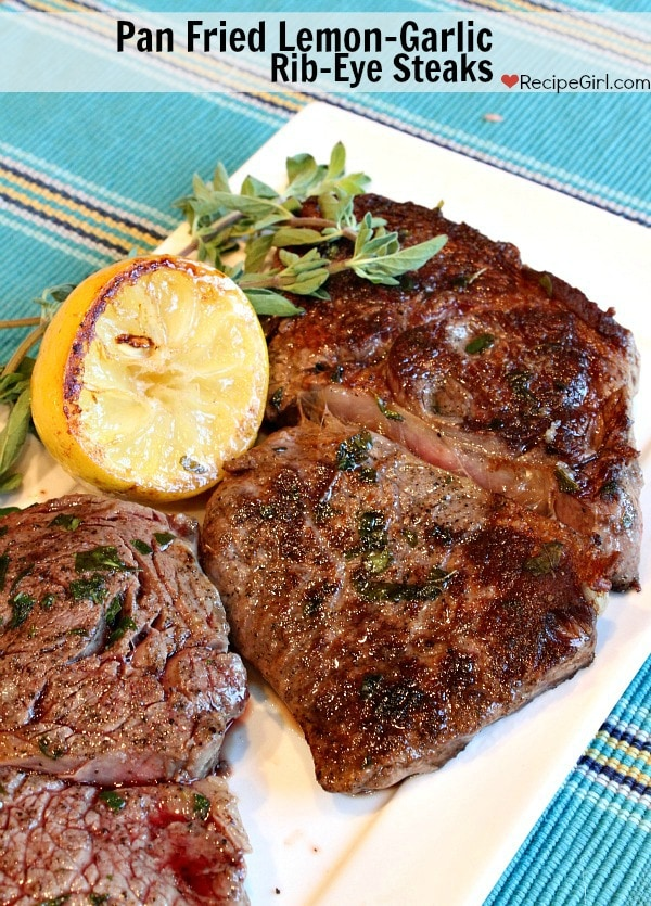 Pan Fried Lemon-Garlic Ribeye Steaks
