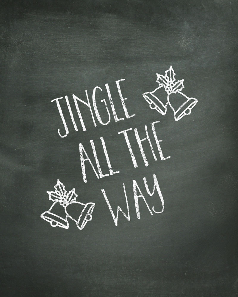 Jingle all the Way Chalk Print - Free Print to download and display in your home this year!