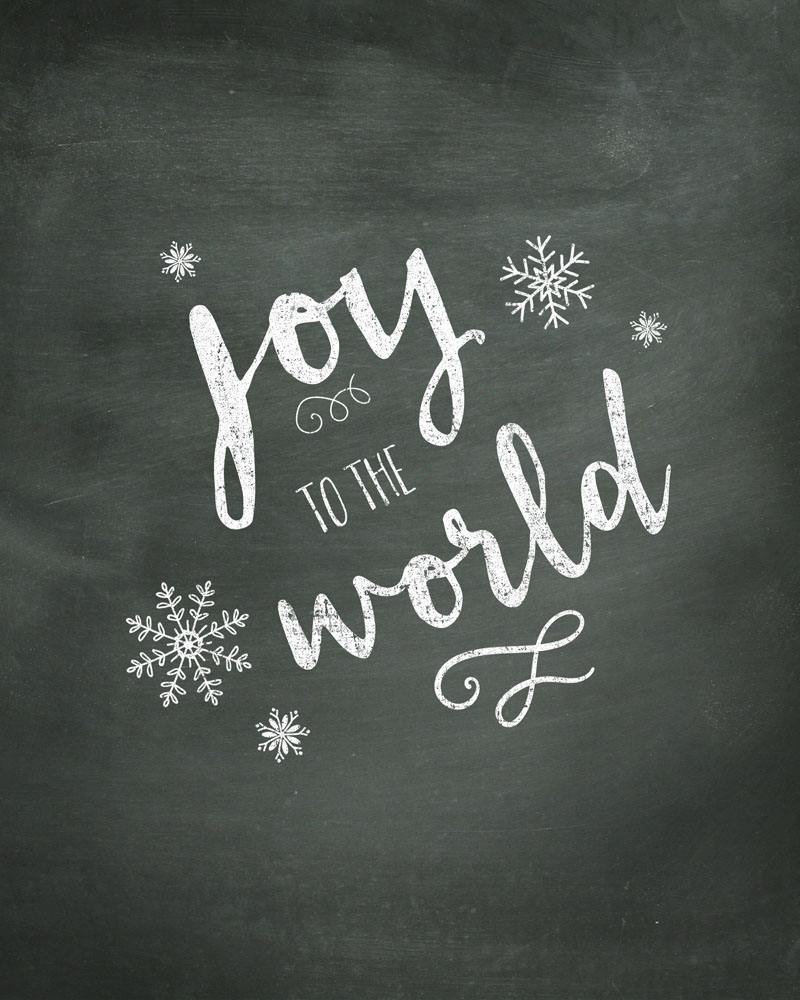 Joy to the World Chalk Print - Free Print to download and display in your home this year!