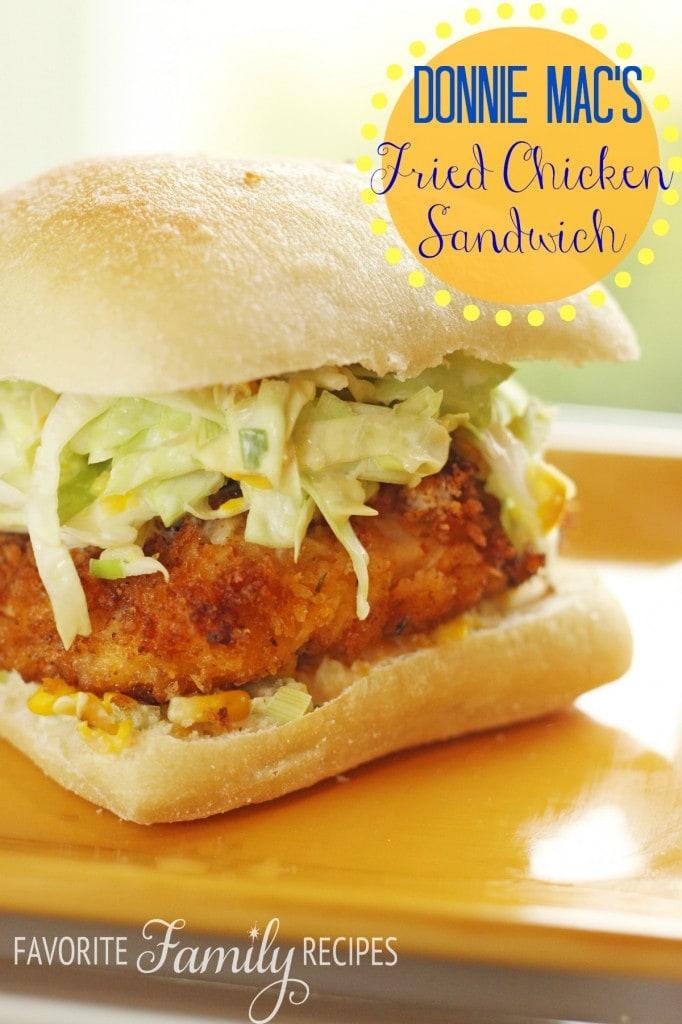 Donnie Mac's Fried Chicken Sandwich