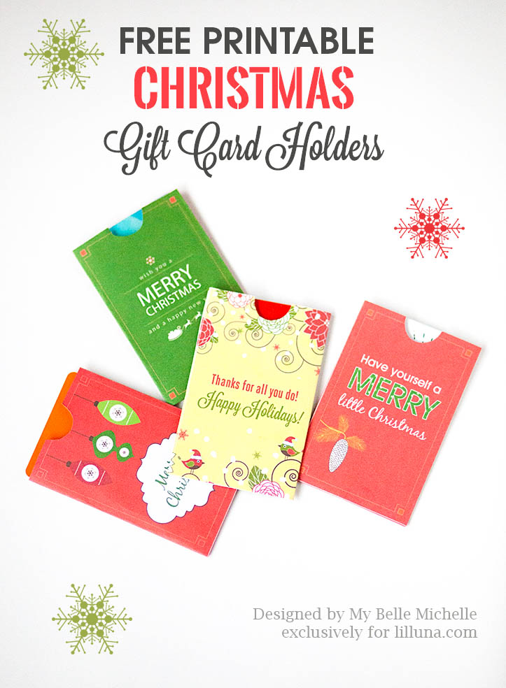 Free Holiday Gift Card Holder Printables - download, print and use for giving gifts cards this holiday season.
