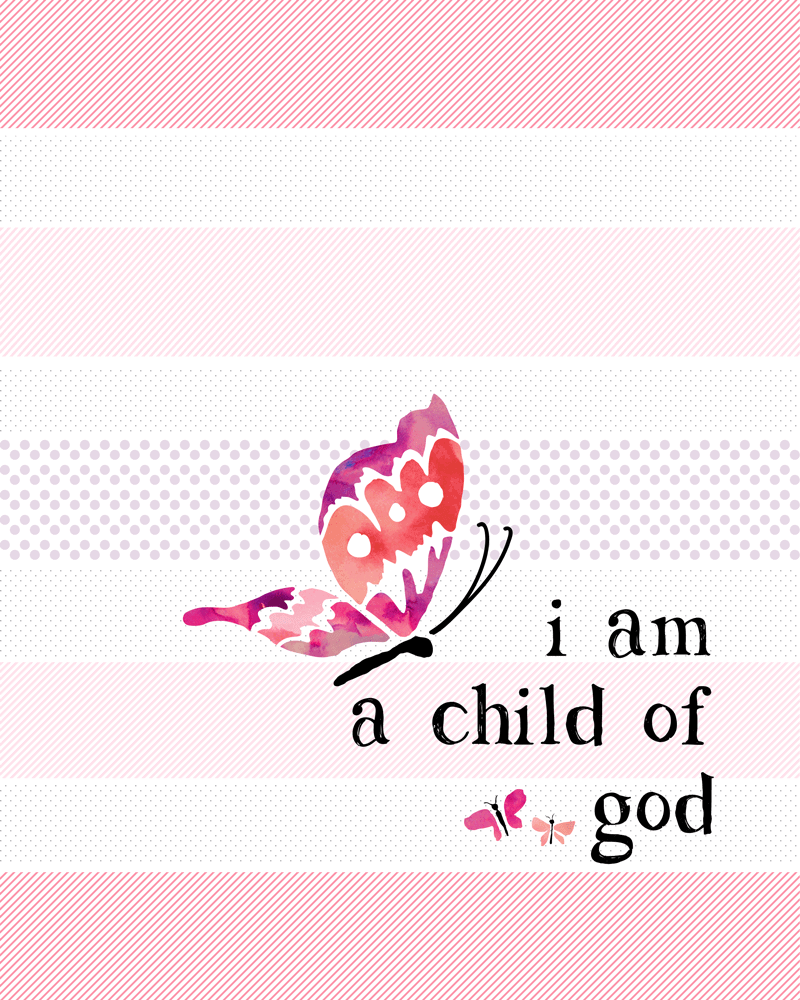 Versatile image in i am a child of god printable