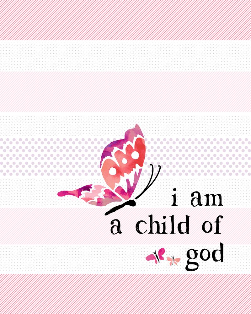 FREE I Am A Child Of God Printable - Lil' Luna