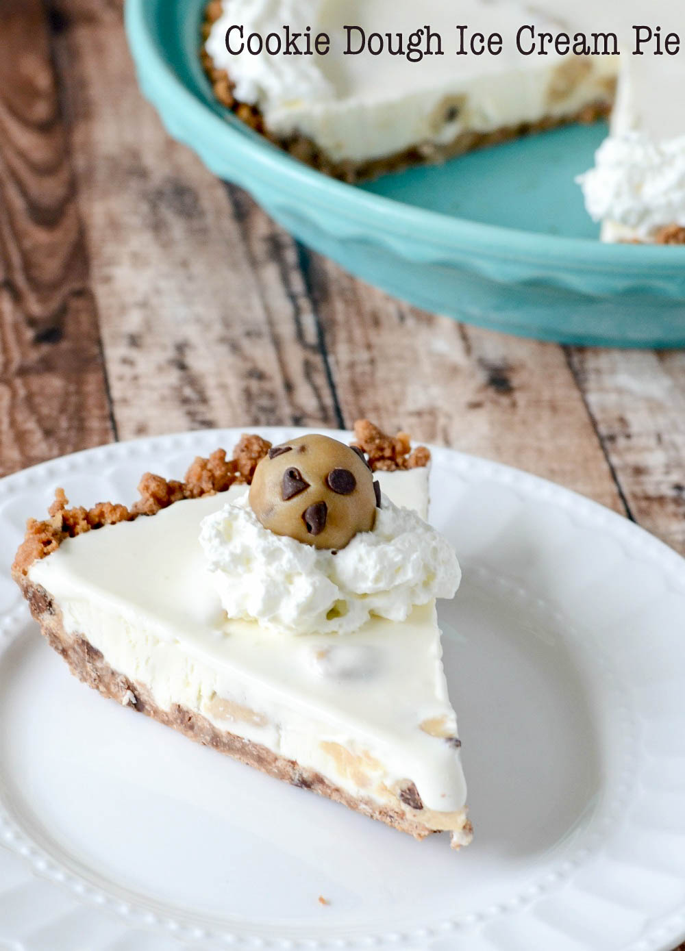 Cookie Dough Ice Cream Pie - eggless cookie dough inside a rich and creamy frozen pie. So yummy!