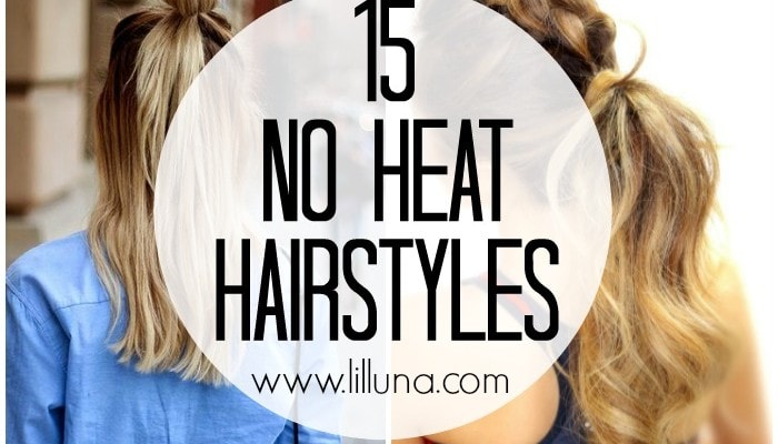 15 No Heat Hairstyles