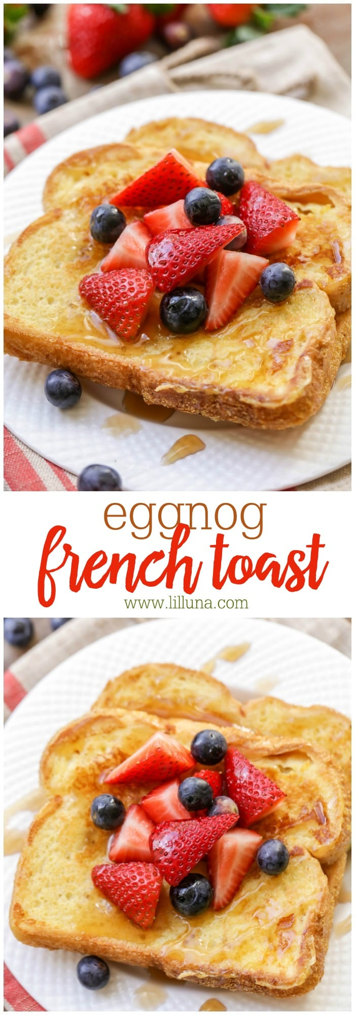 Eggnog French Toast - a simple, tasty and great breakfast recipe to try during the holidays. It's especially perfect for all eggnog lovers!!